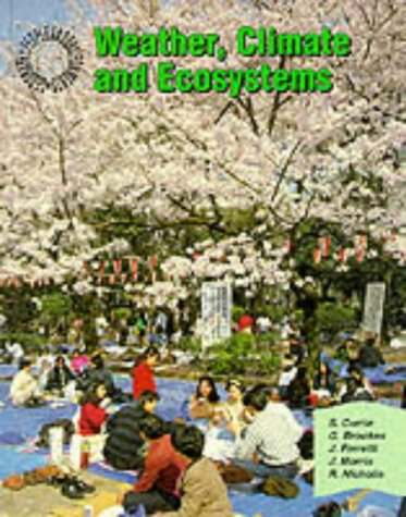 9780003266634: Geography: People and Environments - Weather Climate and Ecosystems (Geography: people & environments)