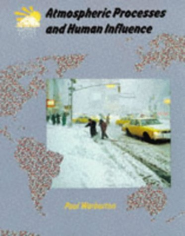9780003266856: Atmospheric Processes and Human Influence (Collins A level geography)
