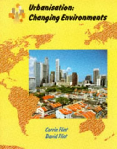 9780003266870: Urbanisation: Changing Environments (Collins A Level Geography)