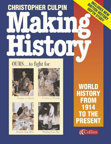 9780003270068: Making History: World History from 1914 to the Present Day