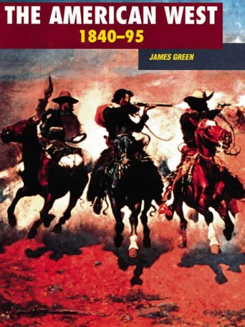 9780003270129: The American West, 1840-95