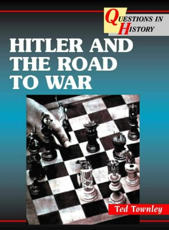 9780003271188: Hitler and the Road to War (Questions in History)
