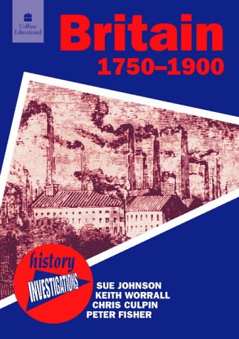 9780003271218: History Investigations - Britain 1750-1900 Pack