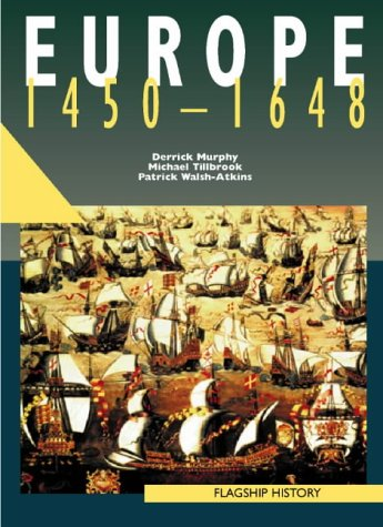 9780003271300: Europe, 1450-1661: A-level (Flagship History)