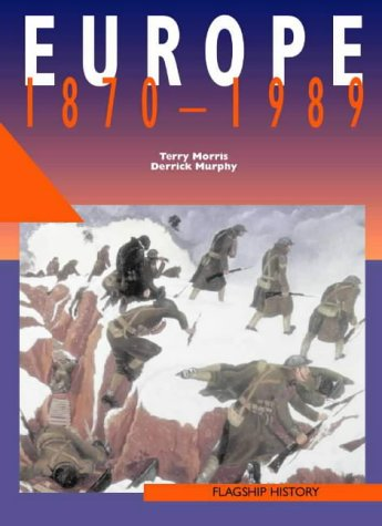 9780003271331: Europe, 1870-1991: A-level (Flagship History)