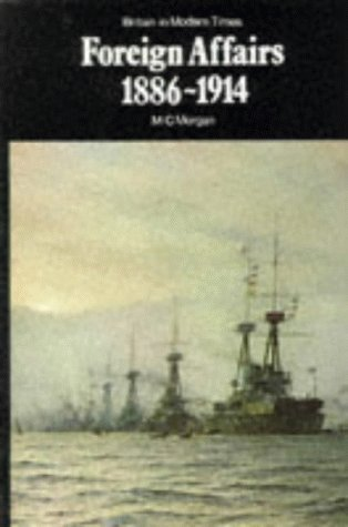 9780003272161: Foreign Affairs: 1886-1914 (New Adventure History)