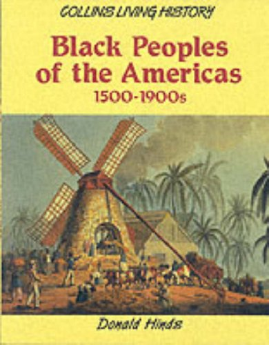 9780003272413: Black Peoples of the Americas, 1500-1990's (Collins Living History)
