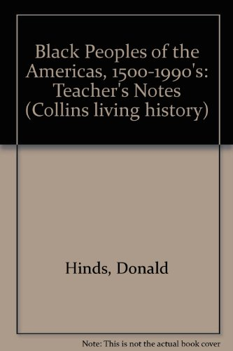 9780003272468: Black Peoples of the Americas, 1500-1990's: Teacher's Notes (Collins living history)