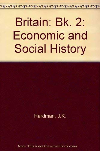 9780003272505: Britain: Bk. 2: Economic and Social History