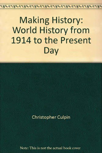 Making History: World History from 1914 to the Present Day (9780003272567) by Christopher Culpin