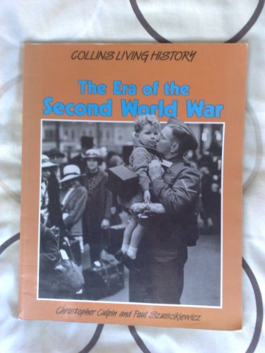 9780003272581: The Era of the Second World War (Living History)