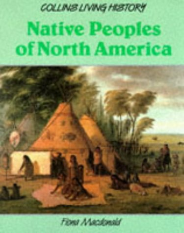 9780003272598: Living History - Native People Of North America (Collins Living History)
