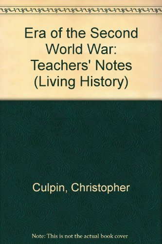 9780003272642: Era of the Second World War: Teachers' Notes (Living History)