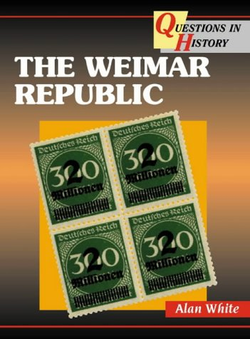 9780003272765: Questions in History ? The Weimar Republic