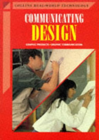 9780003273502: Communicating Design (Collins Real-world Technology)