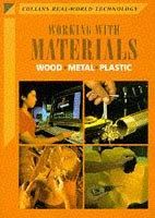 9780003273519: Working with Materials: Wood, Metal, Plastic (Collins Real-world Technology)