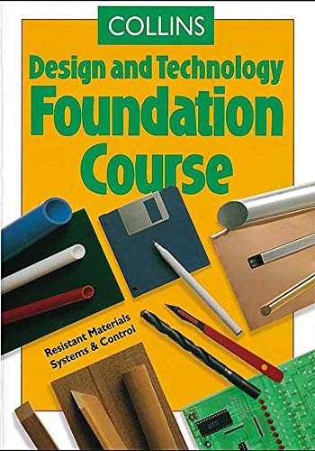 9780003273526: Foundation Course (Collins Design and Technology)