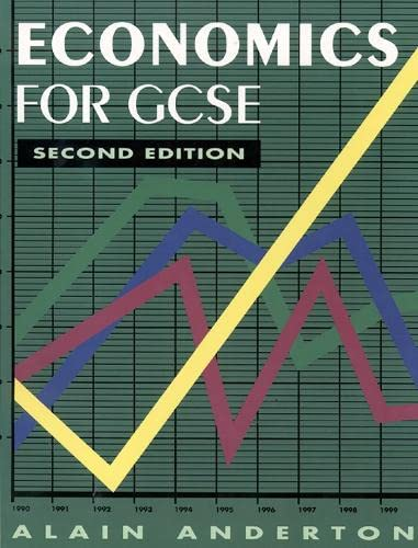 Economics for GCSE: Alain Anderton