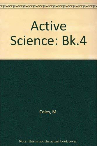 9780003274660: Active Science: Bk.4