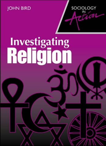 9780003275087: Investigating Religion (Sociology in Action)