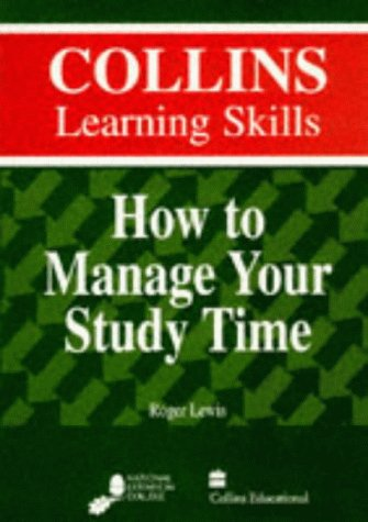9780003276152: How to Manage Your Study Time (Collins learning skills)