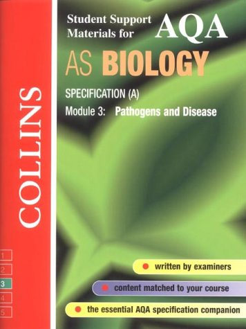 9780003277081: AQA (A) Biology AS3: Pathogens and Disease (Collins Student Support Materials)