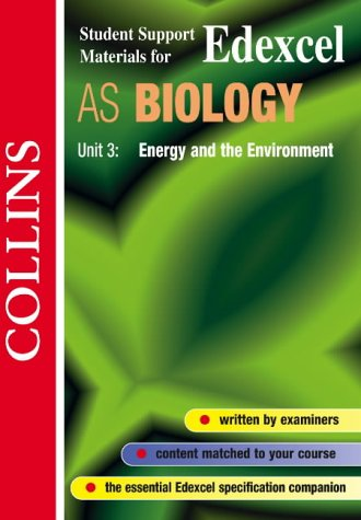 9780003277142: Energy and the Environment: Edexcel AS Biology, Unit 3 (student support materials)