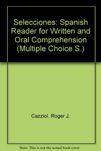 9780003277197: Selecciones: Spanish Reader for Written and Oral Comprehension (Multiple Choice S)