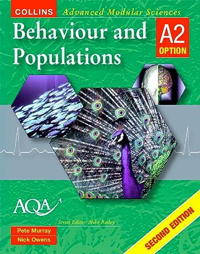 9780003277432: Behaviour and Populations - A2 (Collins Advanced Modular Sciences)