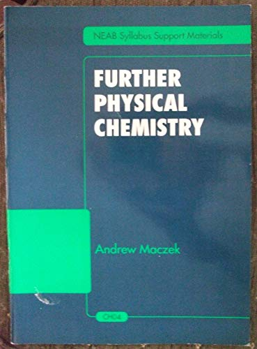 9780003280036: Further Physical Chemistry