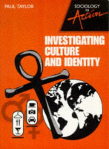9780003290912: Investigating Culture and Identity (Sociology in Action)