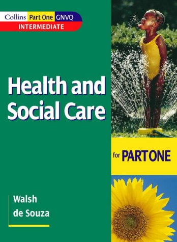 9780003291155: Health and Social Care GNVQ – Health and Social Care: for Part One Intermediate GNVQ