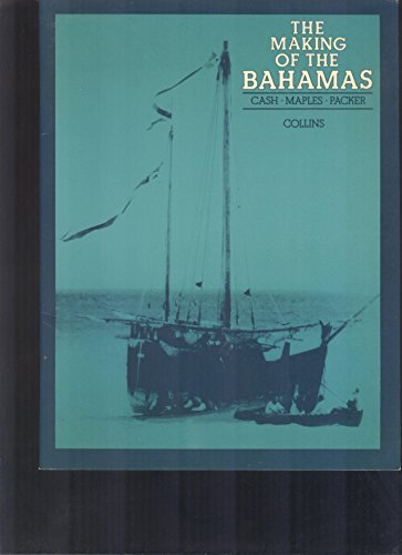 9780003293517: The Making of the Bahamas