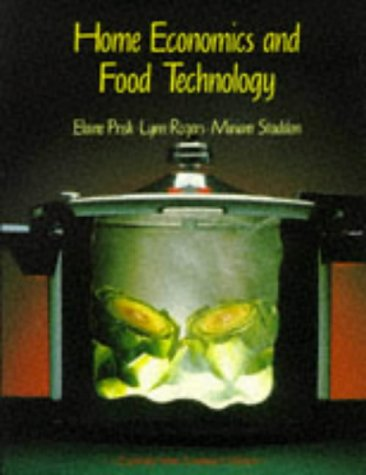 Home Economics and Food Technology: Elaine Prisk,etc., Miriam