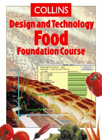 9780003294910: Food Foundation Course (Collins Design & Technology)
