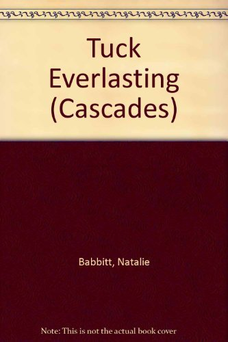 9780003300031: Tuck Everlasting (Cascades)