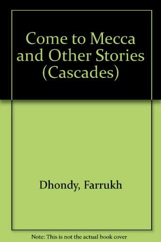 9780003300062: Come to Mecca and Other Stories (Cascades)