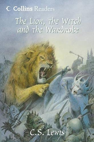 The Lion, the Witch and the Wardrobe (Collins Readers) (9780003300093) by C.S. Lewis