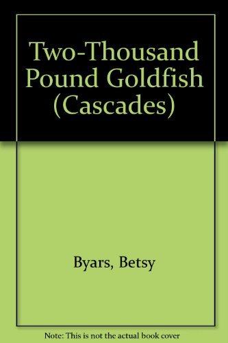 9780003300420: Two-Thousand Pound Goldfish (Cascades)