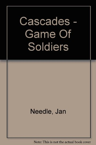 9780003300888: Game of Soldiers (Cascades)