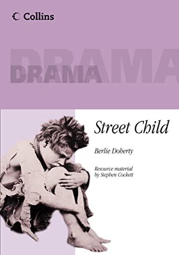 9780003302226: STREET CHILD PLAYSCRIPT