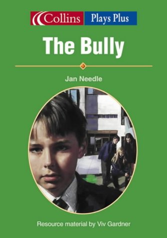 9780003302271: Collins Drama – The Bully (Plays Plus)