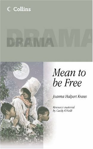 9780003302400: Collins Drama - Mean To Be Free (Plays Plus)