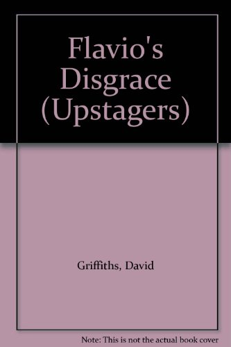 9780003303056: Flavio's Disgrace (Upstagers)