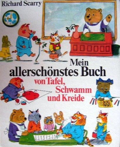 9780003331110: Mein allerschönstes Buch von Tafel, Schwamm und Kreide