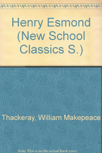 9780003395570: Henry Esmond (New School Classics)