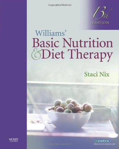 9780003471359: Williams' Basic Nutrition and Diet Therapy (13th Thirteenth Edition) - By Staci Nix