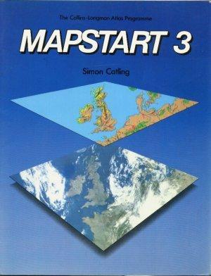 9780003601435: Mapstart: Bk. 3 (Collins - Longman Atlases)