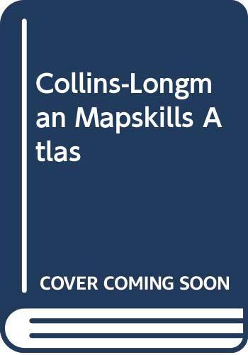 9780003602456: Collins-Longman Mapskills Atlas