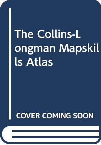 9780003603118: The Collins-Longman Mapskills Atlas